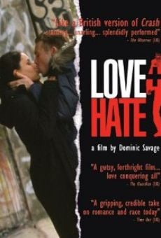 Love + Hate on-line gratuito