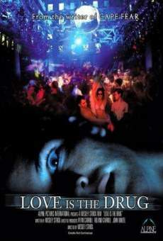 Película: Love Is the Drug