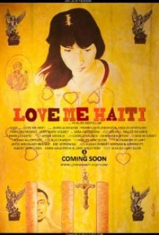 Watch Love Me Haiti online stream