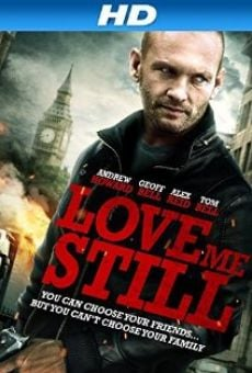 Love Me Still on-line gratuito