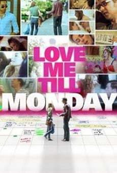 Love Me Till Monday on-line gratuito
