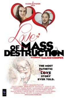 Ver película Love of Mass Destruction