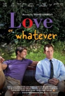 Watch Love or Whatever online stream
