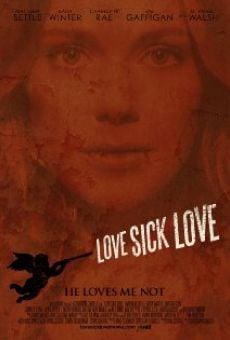 Watch Love Sick Love online stream
