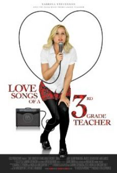 Película: Love Songs of a Third Grade Teacher