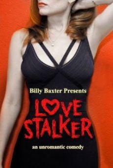 Watch Love Stalker online stream