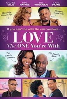 Ver película Love the One You're With