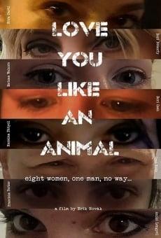 Love you like an animal online