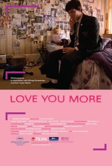 Love You More on-line gratuito