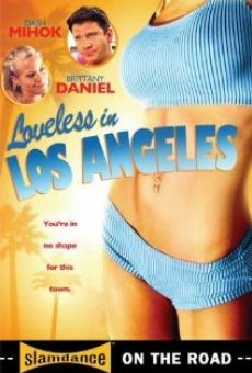 Loveless in Los Angeles on-line gratuito