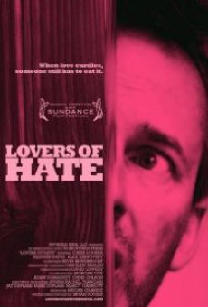 Película: Lovers of Hate