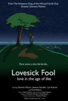 Lovesick Fool - Love in the Age of Like on-line gratuito