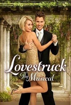Lovestruck: The Musical on-line gratuito