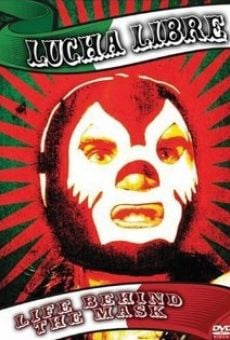 Lucha Libre: Life Behind the Mask Online Free