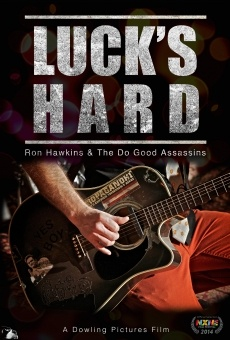Luck's Hard - Ron Hawkins & the Do Good Assassins