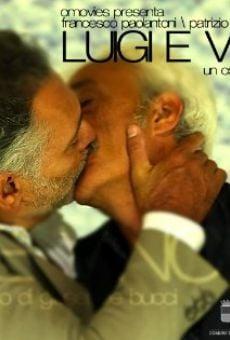 Ver película Luigi e Vincenzo