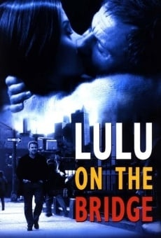 Película: Lulu on the Bridge
