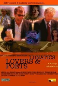 Lunatics, Lovers & Poets online free