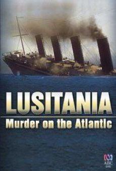 Ver película Lusitania: Murder on the Atlantic