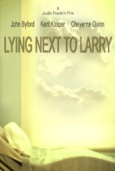Lying Next to Larry