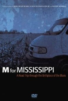 M for Mississippi: A Road Trip through the Birthplace of the Blues on-line gratuito