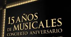 15 años de musicales: concierto aniversario Stage Entertainment film complet