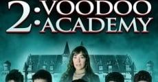 Filme completo 2: Voodoo Academy