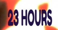 23 Hours (2013) stream