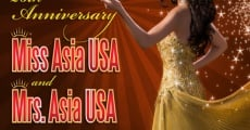 26th Annual Miss Asia USA and 10th Annual Mrs. Asia USA Cultural Pageants streaming