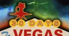 Película 30 Days to Vegas