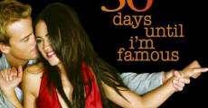 30 Days Until I'm Famous