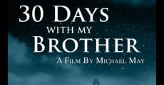 Película 30 Days with My Brother