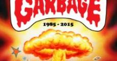 Película 30 Years of Garbage: The Garbage Pail Kids Story