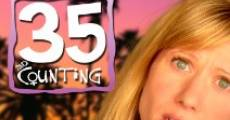 35 and Counting (2009)