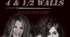 4 and 1/2 Walls streaming