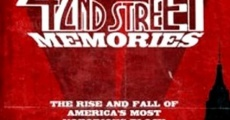Película 42nd Street Memories: The Rise and Fall of America's Most Notorious Street