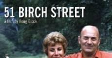 Película 51 Birch Street