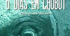 6 Dias Em Chubut streaming