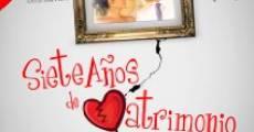 7 Años de Matrimonio (2013) stream