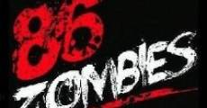 Película 86 Zombies
