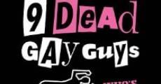 Ver película 9 Dead Gay Guys