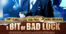 A Bit of Bad Luck (2014)