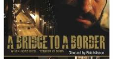 A Bridge to a Border (2014)