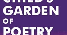 A Child's Garden of Poetry film complet
