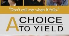 Filme completo A Choice to Yield