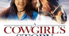 Filme completo A Cowgirl's Story