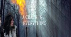 Filme completo A Crack in Everything