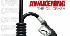 Ver película A Crude Awakening: The Oil Crash