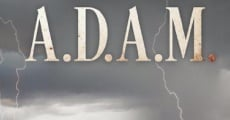 Filme completo A.D.A.M: The Beginning