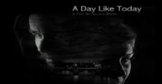 Filme completo A Day Like Today
